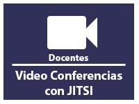 Video Conferencias con JITSI para DOCENTES